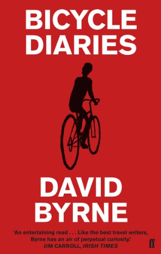 Bicycle Diaries (English Edition) eBook: Byrne, David: Amazon.es ...
