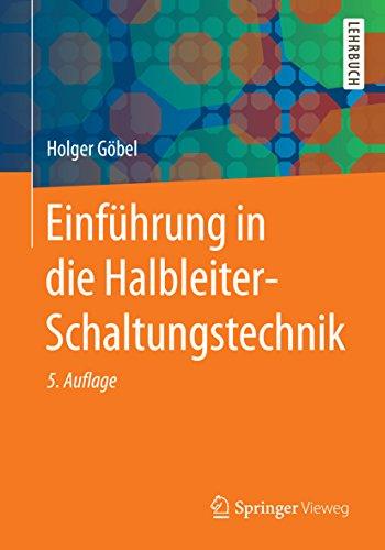 Einführung in die Halbleiter-Schaltungstechnik (Springer-Lehrbuch)