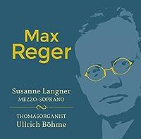 レーガー:オルガンと声楽のための作品集
