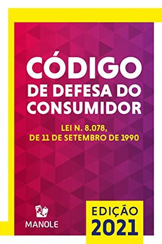 Código de Defesa do Consumidor: Lei n. 8.078, de 11 de setembro de 1990 11a ed. 2021