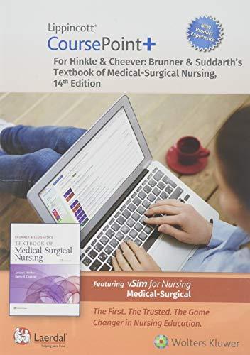 Brunner & Suddarth's Textbook of Medical-Surgical Nursing Lippincott CoursePoint+ Access Code