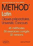 Méthod'Latin Classes préparatoires, Université, Concours