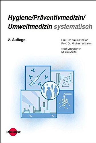 Hygiene / Präventivmedizin / Umweltmedizin systematisch (Klinische Lehrbuchreihe)