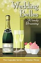 Wedding Belles: The Cupcake Series Book 3 (Volume 3)