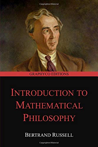 Introduction to Mathematical Philosophy (Graphyco Editions)