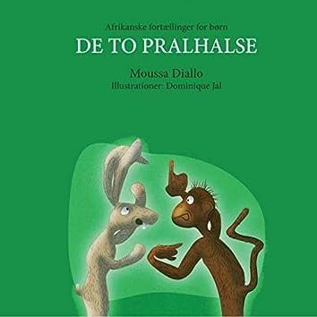 De to Pralhalse