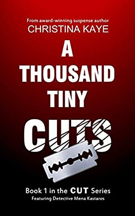 A Thousand Tiny Cuts