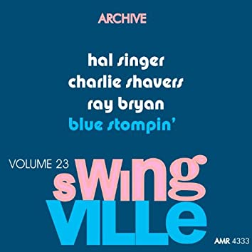 Swingville Volume 23: Blue Stompin'