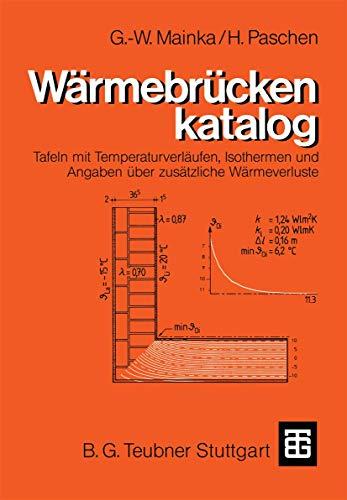 Wärmebrückenkatalog: Tafeln mit Temperaturverläufen, Isothermen und Angaben über zusätzliche Wärmeverluste