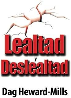 Lealtad y Deslealtad (Spanish Edition)