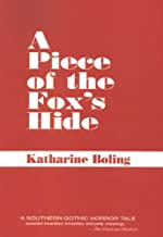 A Piece of the Fox's Hide