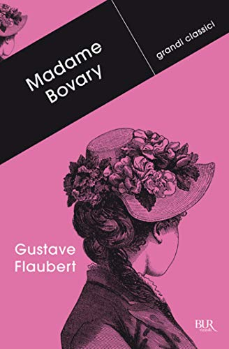 Madame Bovary (Grandi classici)