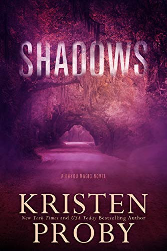 Shadows: A Bayou Magic Novel