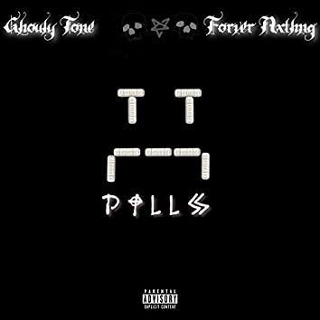 PILLS (feat. Forever Nxthng)