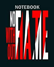 Notebook: no fame without hate celebrity celeb influence - 50 sheets, 100 pages - 8 x 10 inches