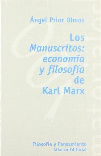 Los Manuscritos: economía y filosofía de Karl Marx (El Libro Universitario - Materiales)