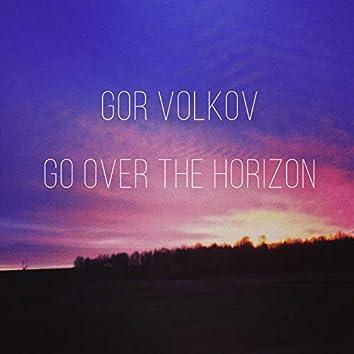 Go over the Horizon