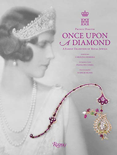 Once Upon a Diamond: A Family Tradition of Royal Jewels