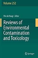Reviews of Environmental Contamination and Toxicology Volume 252 (Reviews of Environmental Contamination and Toxicology, 252)