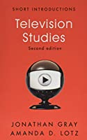 Television Studies (Short Introductions)