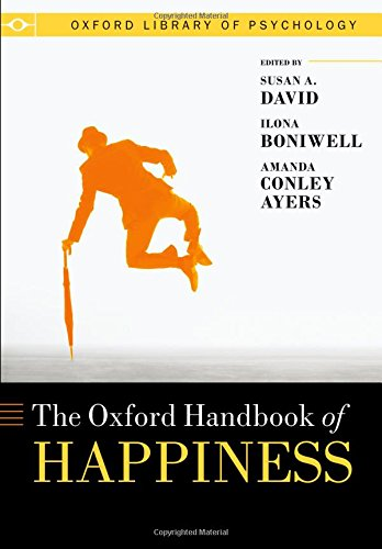 David, S: Oxford Handbook of Happiness (Oxford Library of Psychology)