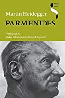 Parmenides (Studies in Continental Thought)