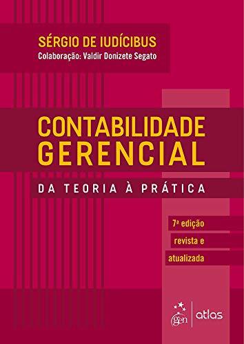Contabilidade Gerencial - Da Teoria à Prática