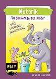 Motorik – 30 Bildkarten für Kinder im Kindergarten- und Vorschulalter: Nie wieder Langeweile! Spiele, Experimente und kleine Kreativprojekte für Zwischendurch
