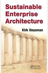 Sustainable Enterprise Architecture Kindle Edition
