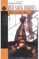 Four on the Floor: Zalman King's Red Shoe Diaries #6 Paperback