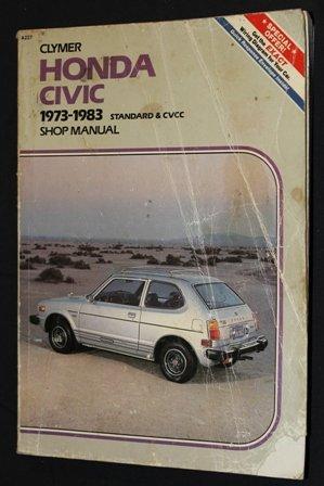 Honda Civic: 1973-1983 Standard and Cvcc Shop Manual