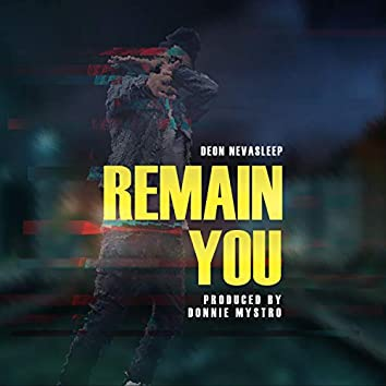 Remain You
