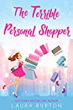 The Terrible Personal Shopper (Surprised by Love Book 1) (English Edition)