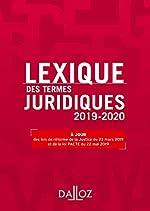 Lexique des termes juridiques 2019-2020 - 27e ed. de Thierry Debard