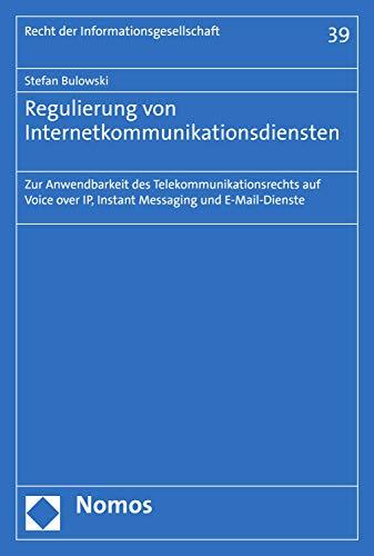 mächtig Regulierung von Internetkommunikationsdiensten: Anwendbarkeit des Telekommunikationsrechts…