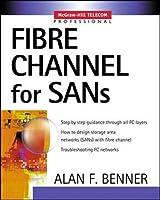 Fibre Channel for Sans (Professional Telecom)