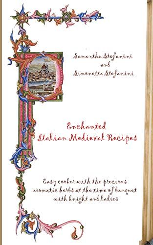 Enchanted Italian Recipes: Easy cooker with the precious aromatic herbs at the...