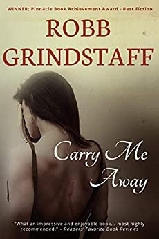 Carry Me Away by [Robb Grindstaff, Megan Harris]