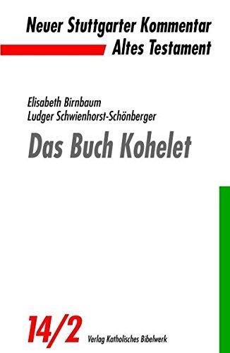 Das Buch Kohelet (Neuer Stuttgarter Kommentar)