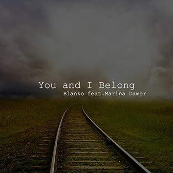 You and I Belong (feat. Marina Damer)
