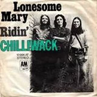 Chilliwack - Lonesome Mary / Ridin' - A&M Records - 10 995 AT