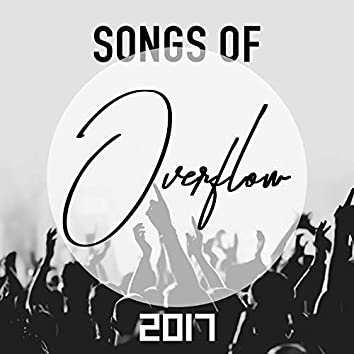 Songs of Overflow 2017
