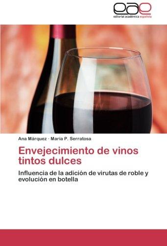 Envejecimiento de vinos tintos dulces: Influencia de la adición de virutas de roble y evolución en botella