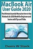 MacBook Air User Guide 2020: The Ultimate...