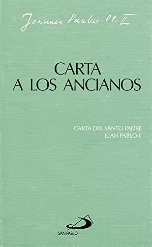 Carta a los ancianos: Carta de Juan Pablo II (Encíclicas-documentos)