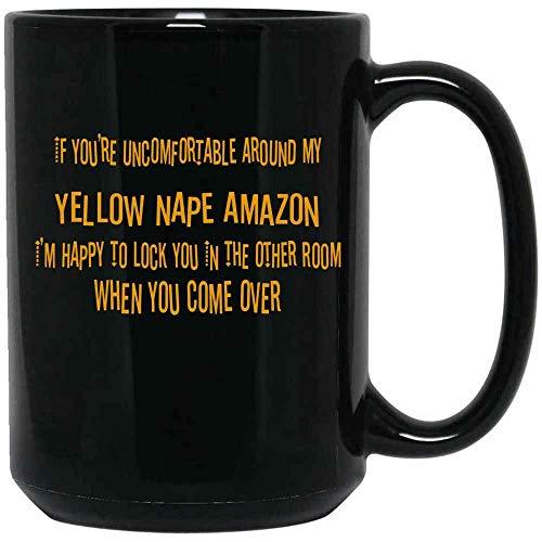 If You 'Re incómodo alrededor de mi nuca amarilla Taza de café de Amazon con citas para amantes de los pájaros, propietarios de pájaros, cerámica (negro, 11 oz)