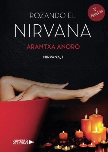 Rozando el Nirvana