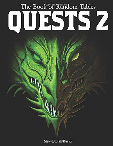 The Book of Random Tables: Quests 2: 1000 Adventure Ideas for Fantasy Tabletop Role-Playing Games