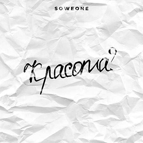 Soweone