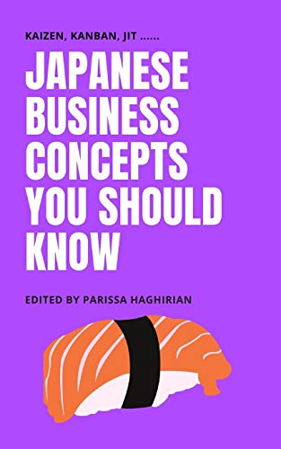 Japanese Business Concepts You Should Know: Kaizen, Kanban, JIT ....
